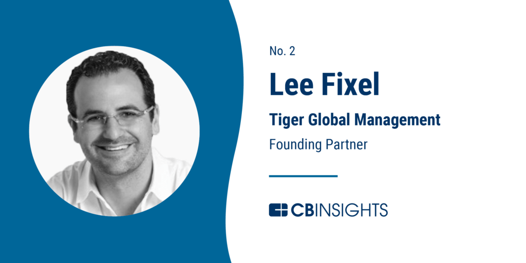 Top Venture Capitalist Lee Fixel Tiger Global Management