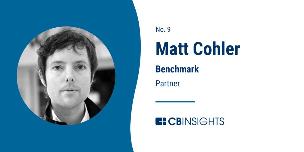 Top Venture Capitalists Matt Cohler Benchmark