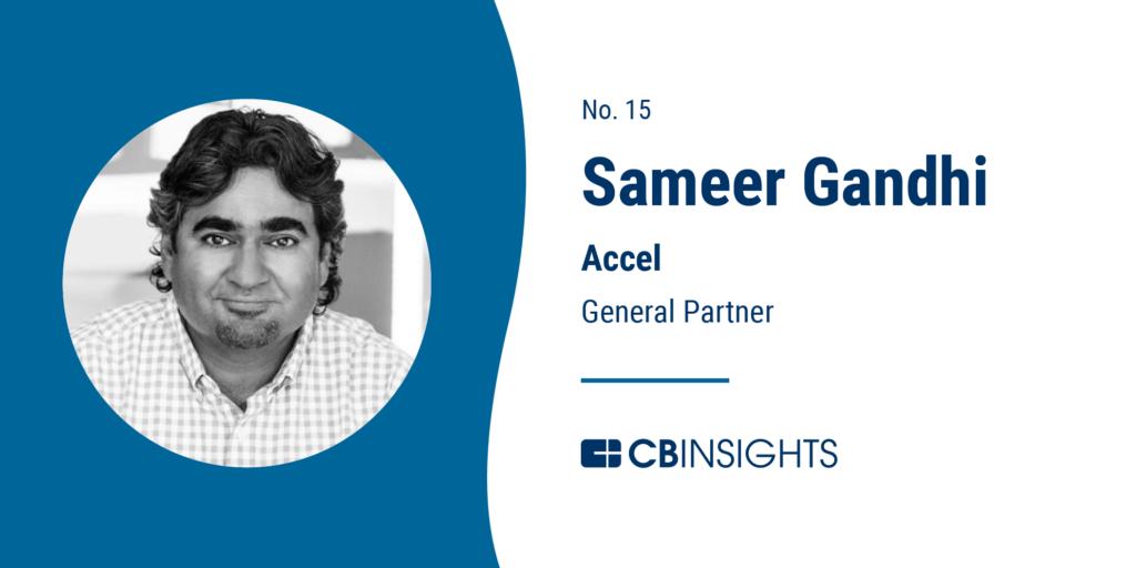 Top Venture Capitalists Sameer Gandhi Accel