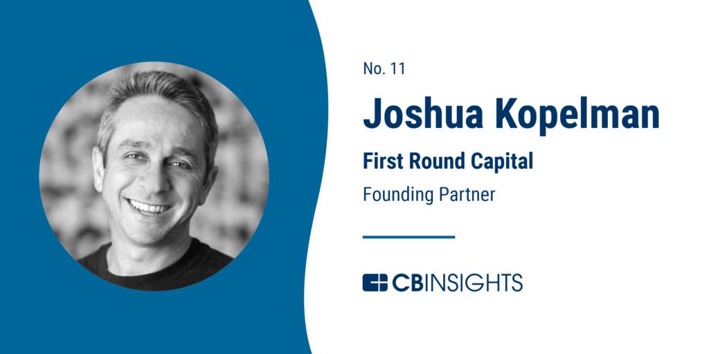 Top Venture Capitalists Josh Kopelman First Round Capital