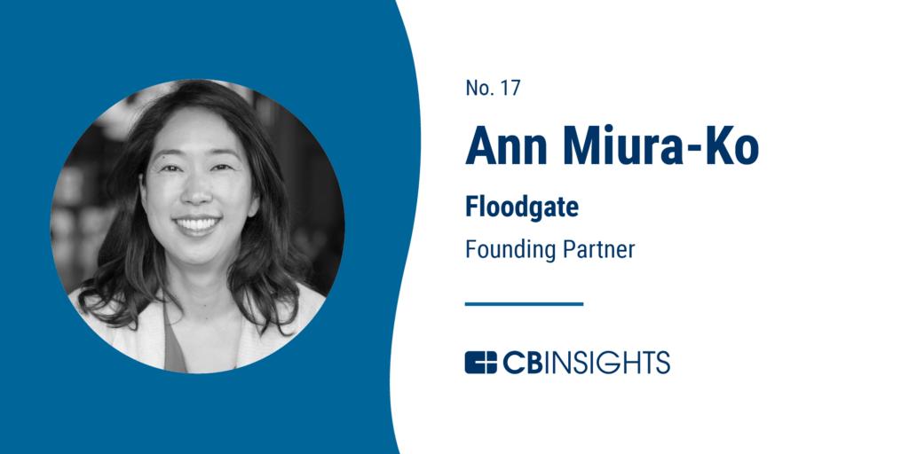 Top Venture Capitalists Ann Miura-Ko Floodgate