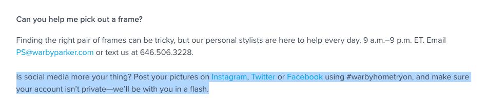 Warby Parker có thể giúp bạn chọn ra cặp khung hình phù hợp thông qua phương tiện truyền thông xã hội, văn bản hoặc email