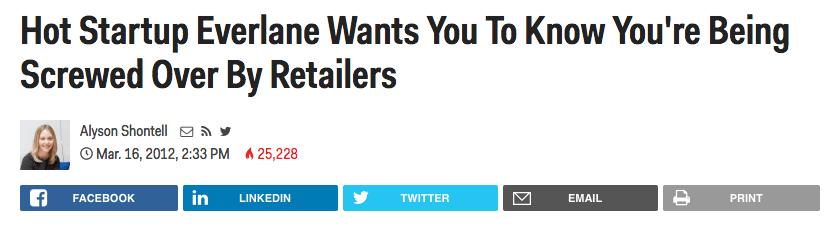 Tiêu đề bài viết: Làm thế nào Startup Everlane muốn bạn biết bạn đang bị các nhà bán lẻ làm hỏng